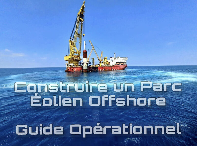 Construire un parc éolien offshore